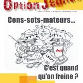 Option Jeunes n° 45 – «Cons-sots-mateurs c'est quand qu'on freine?»